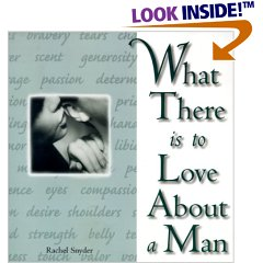 What There is to Love About a Man, now out-of-print though still available for a penny or two here and there.